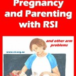 Pregnancy and Parenting with RSI Cover